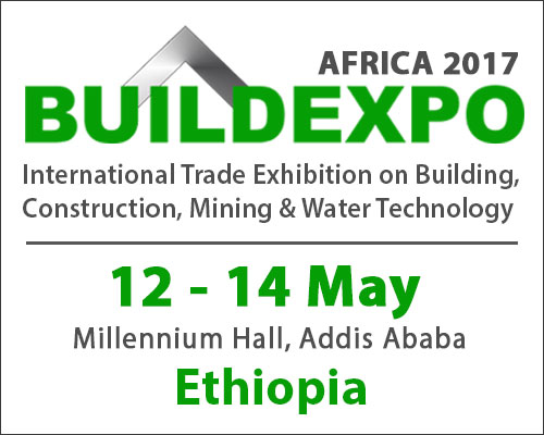 Build Expo Ethiopia Africa May 2017 - International Trade Exhibition on Building, Construction, Mining & Water Technology
